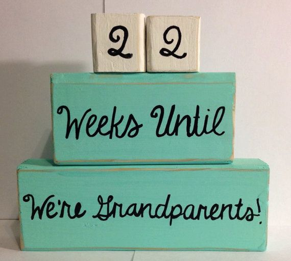 Custom Baby Countdown - Baby Countdown Blocks - Weeks Until We're Grandparents -Weeks Until Baby Arrives-Baby Shower Gift - Mothers Day Gift