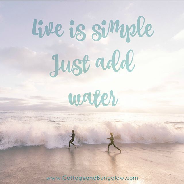 Life Is Simple Just Add Water Quotes Beachquotes Livingthegoodlife Beach Quotes Funny Beach Quotes Beach Humor