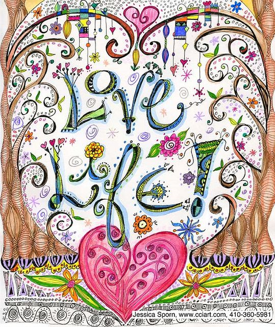 "Just saw this cool Zenspirations design called ""Love Life"" by jessica.sporn, via Flickr"