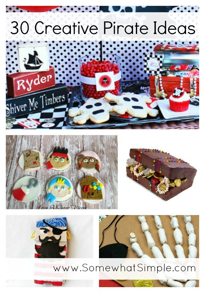 30 creative and adorable pirate ideas from SomewhatSimple.com!