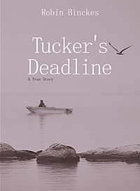 Tucker's Deadline