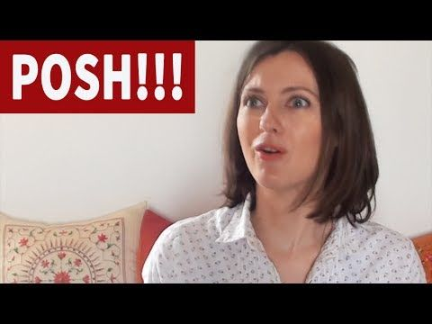 Things POSH people say... - YouTube