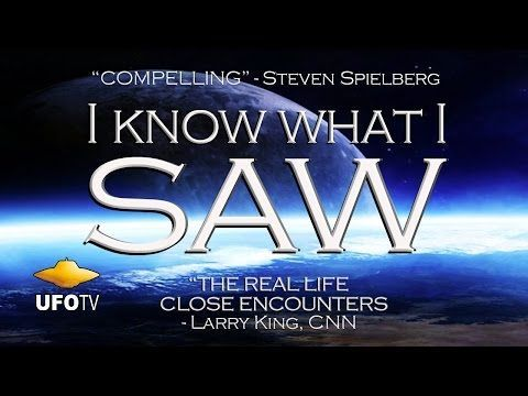 """""""I Know What I Saw"""" UFO witnesses from around the world tell their stories 