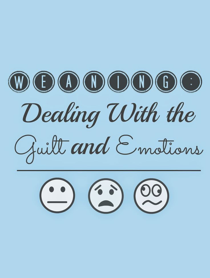 Weaning from #Breastfeeding: Dealing With The Guilt and Emotions