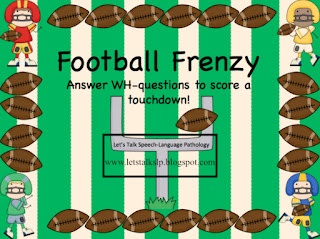 New post and free downloads! Football Frenzy - A WH-Questions Activity! A 23-page download for free!  From Let's Talk Speech-Language Pathology