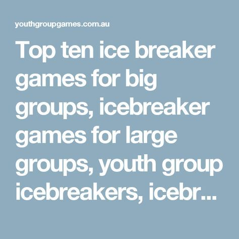 Top icebreakers for adults