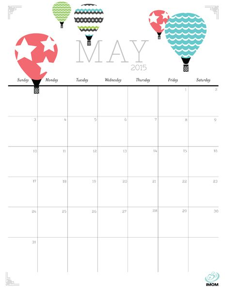 Download iMOM's Free May 2015 printable calendar. The year is beginning to fly by. Take to the skies and enjoy the view.