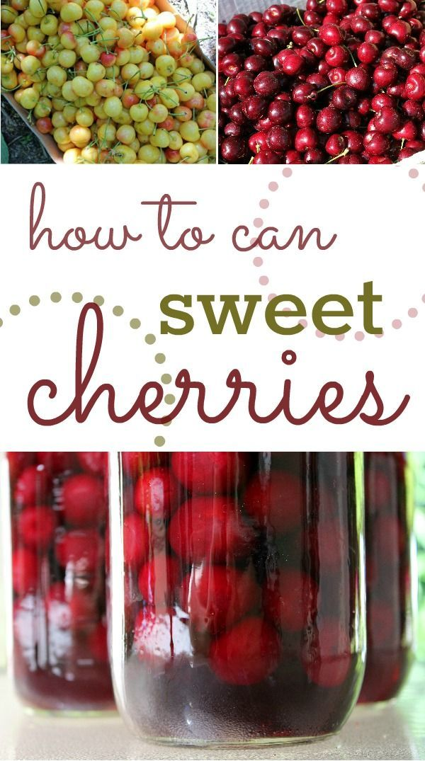 How to Can Sweet Cherries: A step-by-step guide