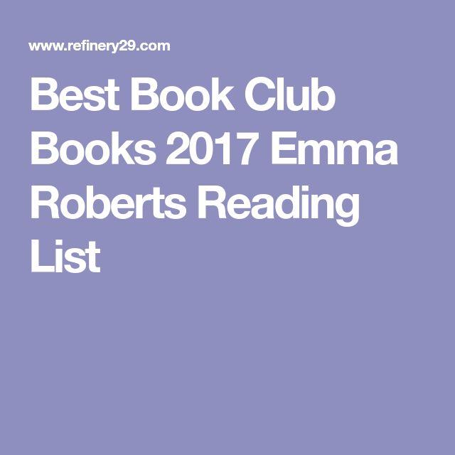 Best Book Club Books 2017 Emma Roberts Reading List