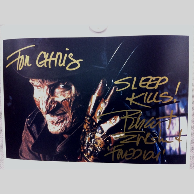 One of the biggest joys of my life was getting the autograph of Robert Englund, the man who played Freddy Krueger. I was a huge Freddy fan as a teenager.