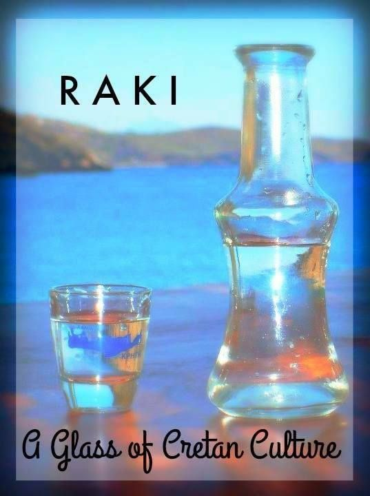 Greek Tastes: Raki, a glass of Cretan Culture and Hospitality