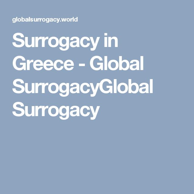 #Surrogacy in #Greece - Global SurrogacyGlobal Surrogacy