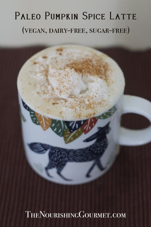 Paleo Pumpkin Spice Latte (vegan too!), made with natural sweeteners. My favorite version so far! / Wholesome Foodie <3