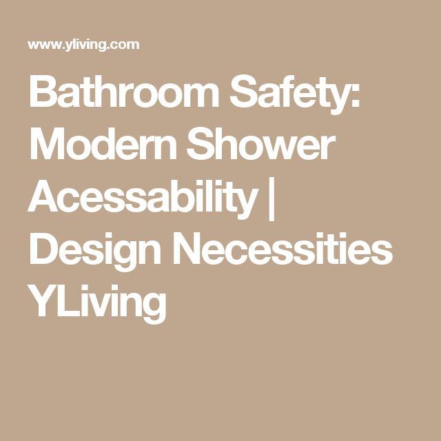 Bathroom Safety: Modern Shower Acessability   Design Necessities YLiving