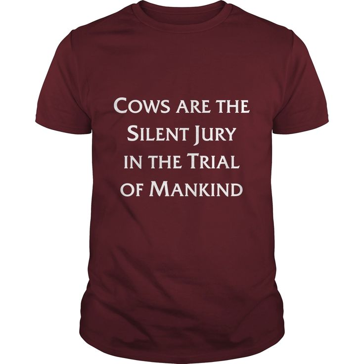 Cows are the Silent Jury in the Trial of Mankind, Order HERE ==> https://www.sunfrog.com/Funny/123228139-672184043.html?53625, Please tag & share with your friends who would love it, #christmasgifts #jeepsafari #superbowl