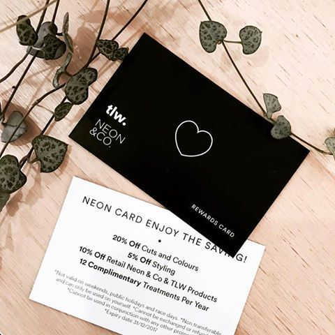 NEW! Neon Rewards Card. Now available in-salon for $50.00 Enjoy the rewards and save $$$ CALL US ON ( 03 98277728 ) conditions apply**