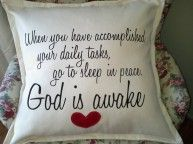 SOFT FURNISHING – #CUSHION WITH VERSE BY KIM'S COLLECTION R295 When you Have accomplished your daily tasks, go to #sleep in #peace, #God is awak...