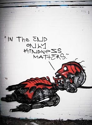 """David Choe - """"In the end, only kindness matters."""""""