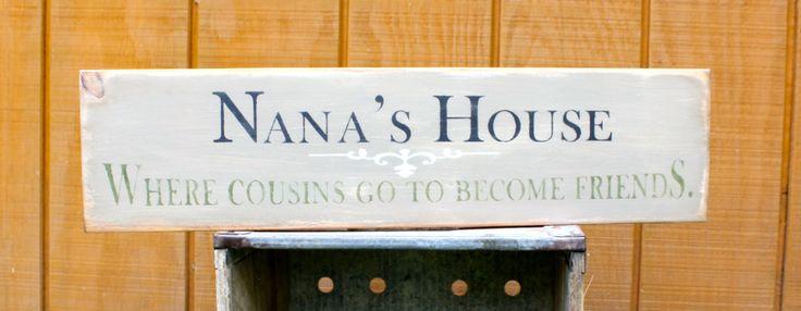 Nana's House-where cousins go to become friends