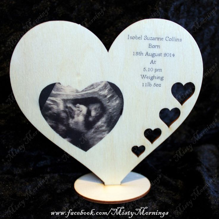 Baby scan picture along with birth details on a wooden heart www.facebook.com/MistyMornings