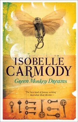 Green monkey dreams   by Carmody, Isobelle .  Allen & Unwin, 2012