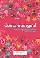 CUENTOS COEDUCATIVOS: http://www.ayto-colladovillalba.org/recursos/doc/actualidad/2012/noviembre/guia-cuentos-igualdad.pdf