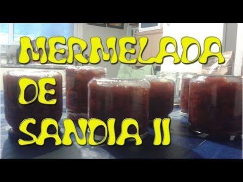 (7) MERMELADA DE SANDÍA 2/2 - LA COCINA DE ANNA & JOHNNY - YouTube