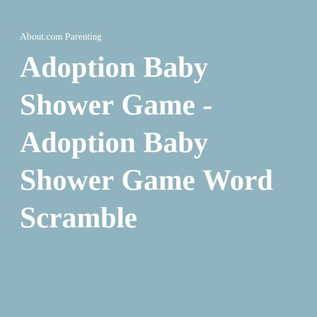 Adoption Baby Shower Game - Adoption Baby Shower Game Word Scramble