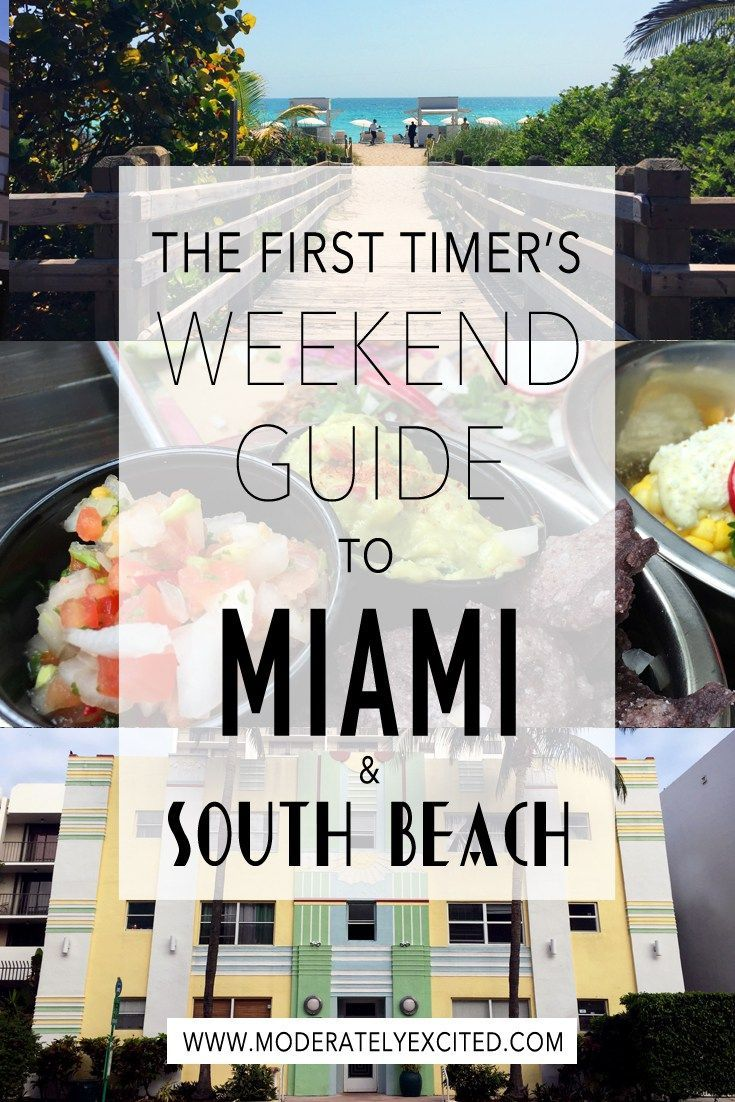 The first timer's comprehensive weekend guide to Miami and South Beach Florida - where to stay, what to eat and things to do!