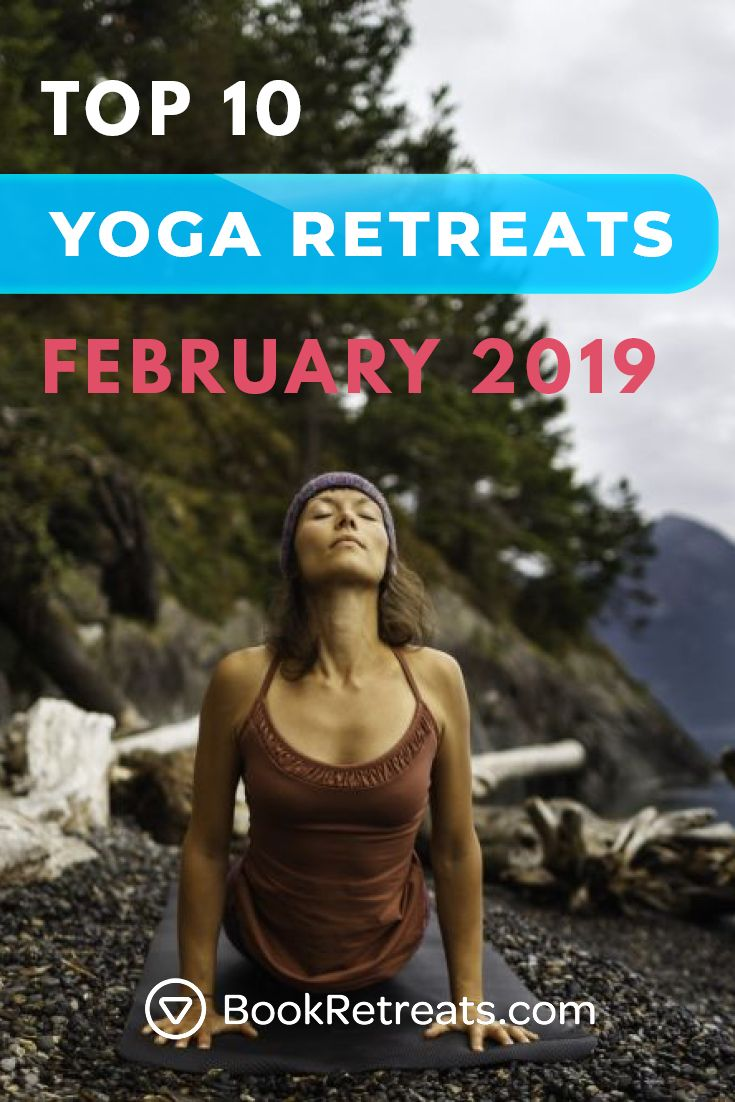 Top 10 Shockingly Affordable Yoga Retreats In January 2019 Yoga Retreat Yoga Travel Wellness Retreats