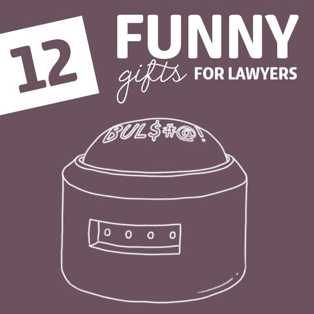 12 Insanely Funny Gifts for Lawyers- just don't use the BS button in court.