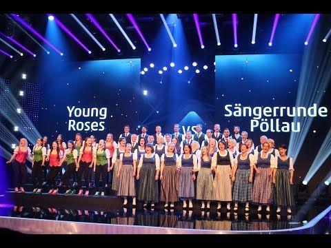 Young Roses vs Sängerrunde Pöllau (Die Große Chance der Chöre Finale) - YouTube