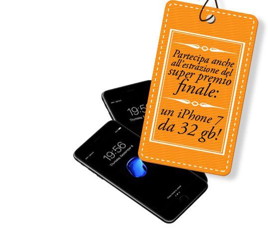Paretecipa anche all'estrazione del super premio finale: un iPhone 7 da 32 gb!