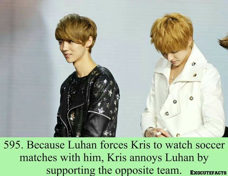 595 ~ Because Luhan forces Kris to watch soccer with him, Kris annoys Luhan by supporting the opposite team