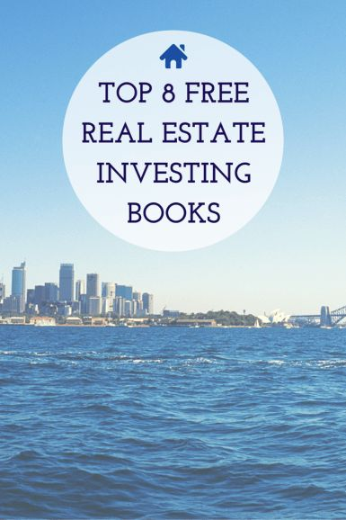 Click to download 8 FREE Real Estate Investing Books!
