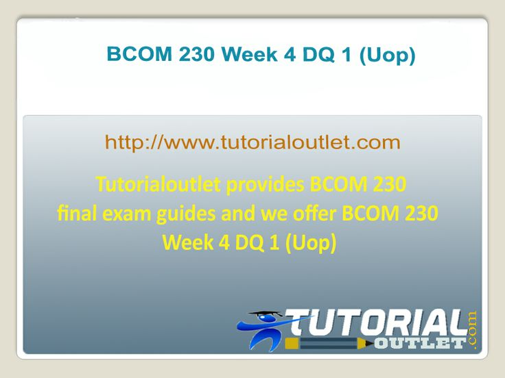 Tutorialoutlet provides BCOM 230 final exam guides and we offer BCOM 230 Week 4 DQ 1 (Uop)