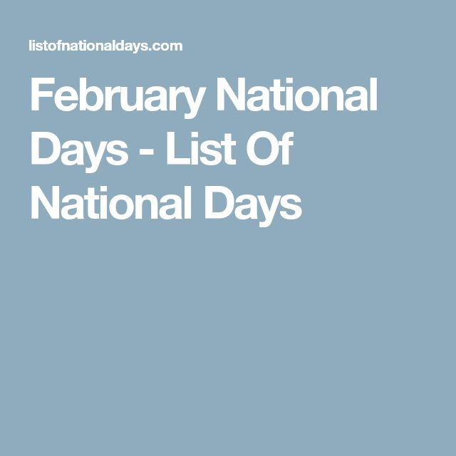 February National Days - List Of National Days