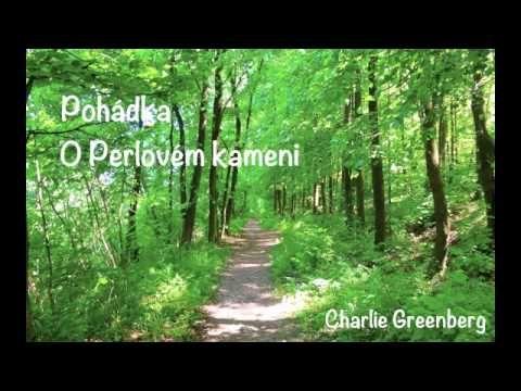 Pohádka O Perlovém Kameni - Audio Kniha - Charlie Greenberg