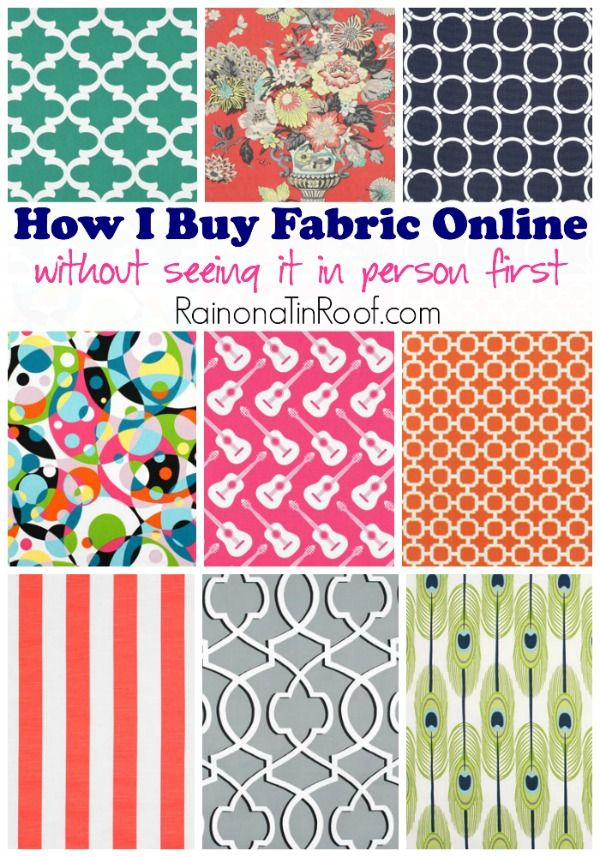How I Buy Fabric Online (Without Seeing It In Person First) via RainonaTinRoof.com #fabric #DIY #shoppingonline