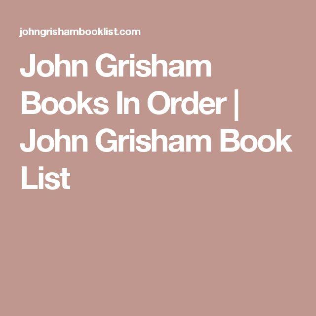 John Grisham Books In Order   John Grisham Book List