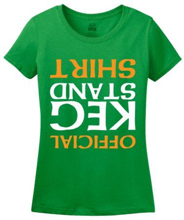 Official Keg Stand Shirt   Women's T-Shirt #annarbortees #stpatricksday #irish #shirts #womens
