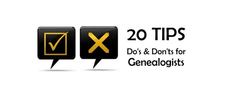 20 Tips for Genealogists | Lonetester HQ
