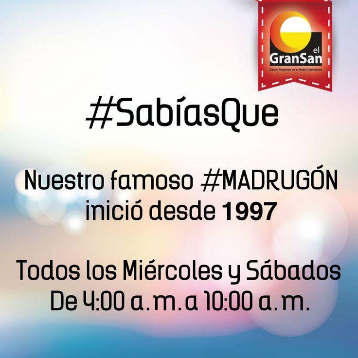 #SabíasQue nuestro famoso #Madrugón inició desde 1997. Vívelo todos los Miércoles y Sábados de 4:00 a.m. a 10:00 a.m. en #ElGranSan  #SoyCapaz de creer en mi país!