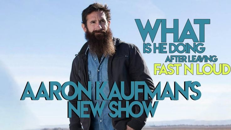 """Aaron Kaufman's New Show 