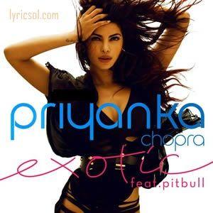 Exotic - Priyanka Chopra, Pitbull