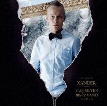 Xander: Over Skyer, Under Vand