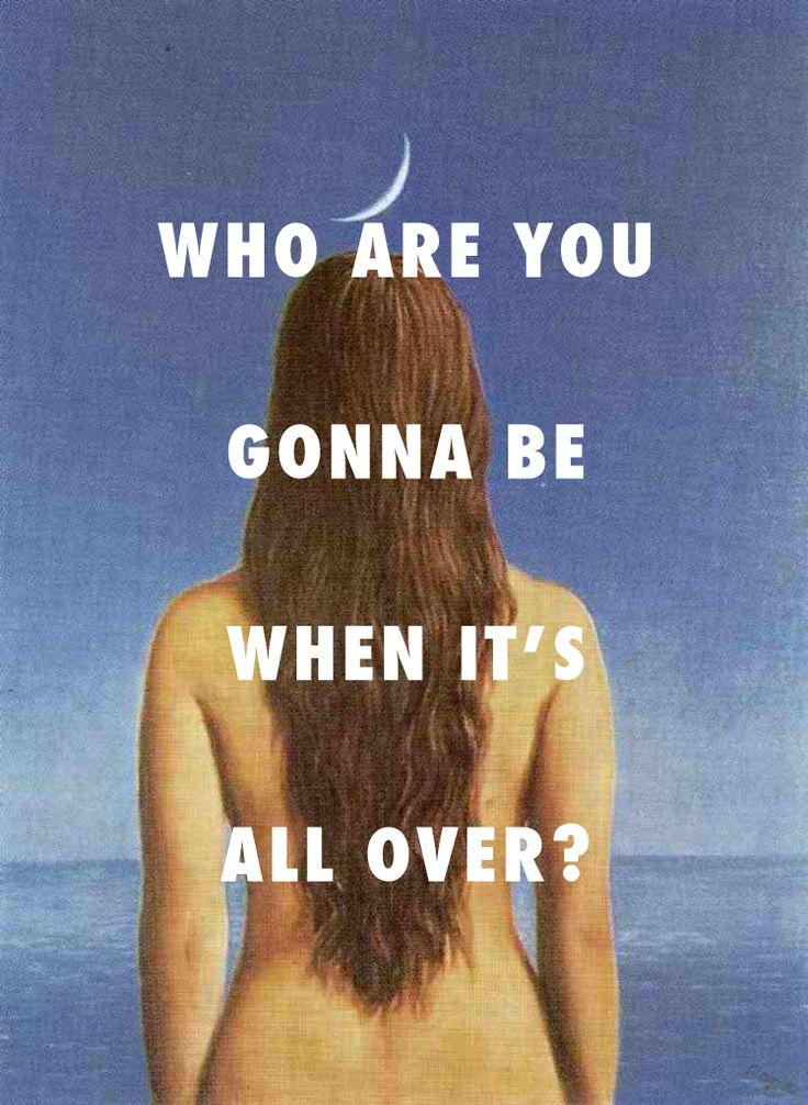 She asked me: La Robe du Soir (1955), Rene Magritte / Heat of the Moment, Drake