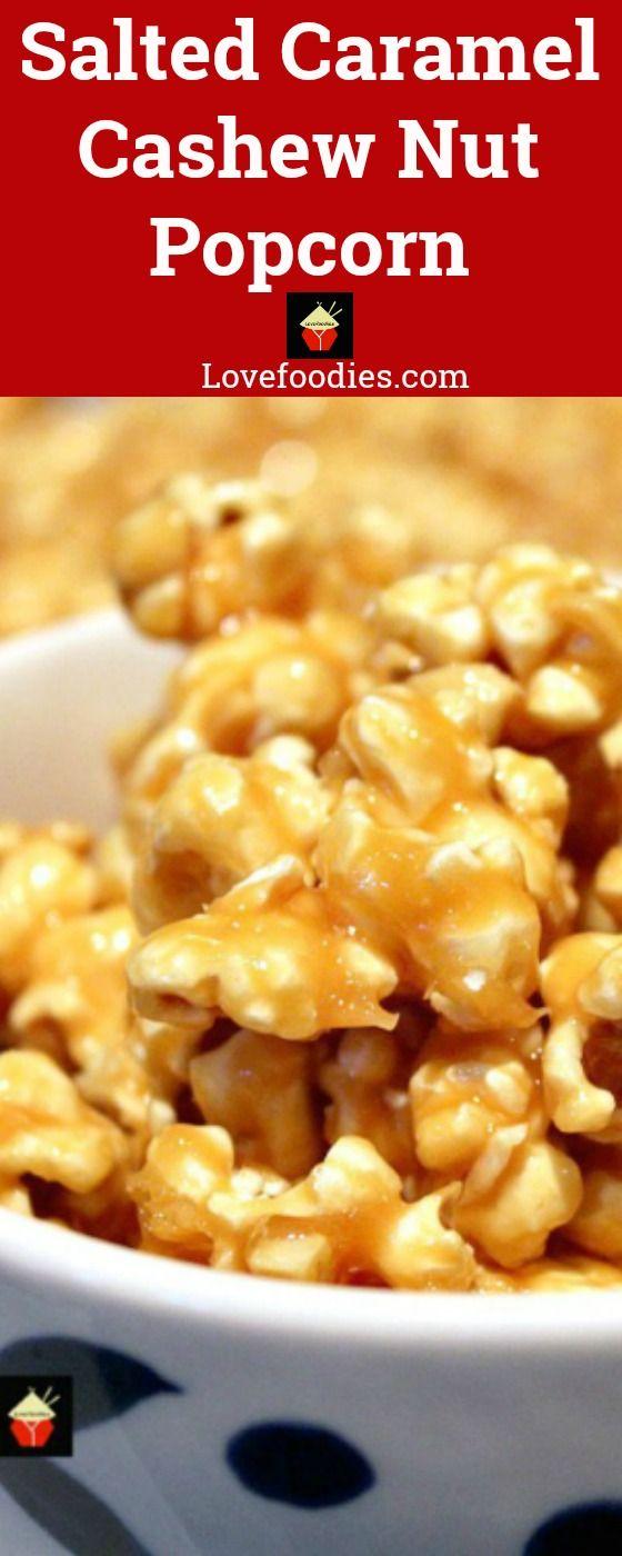 Salted Caramel Cashew Nut Popcorn.