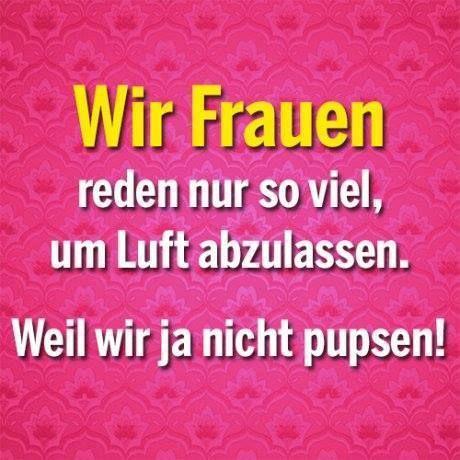 Perfekt Ist So! :D #Frauen #reden #Luft #ablassen #pupsen #