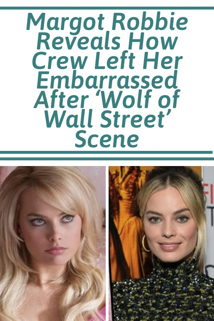 Margot Robbie Reveals How Crew Left Her Embarrassed After 'Wolf of Wall Street' Sex Scene #films #scenes #facts #entertainment